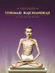 Yugpurush - Shrimad Rajchandraji