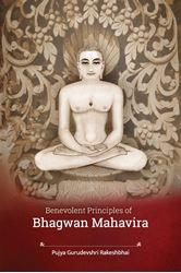 Benevolent Principles of Bhagwan Mahavira